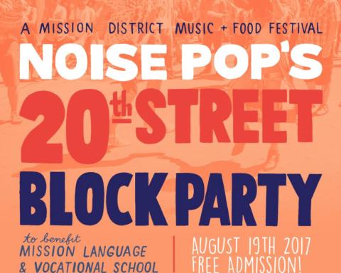 Noise Pop 20th Street Block Party