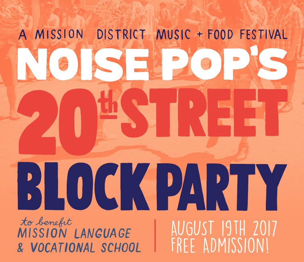 Noise Pop 20th Street Block Party