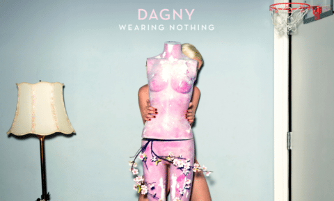 Dagny's New Video for 'Wearing Nothing' - Music in SF